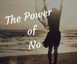 Power Of saying No